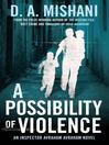A Possibility of Violence (eBook): Avraham Avraham Mystery Series, Book 2