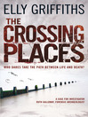 The Crossing Places (eBook): Ruth Galloway Mystery Series, Book 1