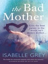 The Bad Mother (eBook)