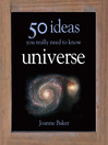 The Universe (eBook): 50 Ideas You Really Need to Know