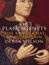 The Plantagenets (eBook): The Kings That Made Britain