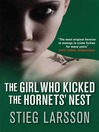 The Girl Who Kicked the Hornets' Nest (eBook)