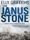 The Janus Stone (eBook): Ruth Galloway Mystery Series, Book 2