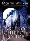 Bruno, Chief of Police (eBook): Bruno, Chief of Police Series, Book 1