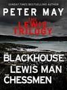 The Lewis Trilogy (eBook): The Blackhouse, The Lewis Man, and The Chessmen