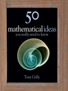 50 Mathematical Ideas You Really Need to Know (eBook)