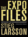 The Expo Files (eBook): Articles by the Crusading Journalist
