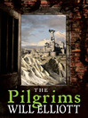 The Pilgrims (eBook): The Pendulum Trilogy, Book 1