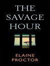 The Savage Hour (eBook)