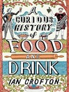 A Curious History of Food and Drink (eBook)