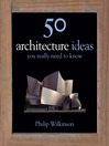50 Architecture Ideas You Really Need to Know (eBook)