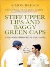 Stiff Upper Lips and Baggy Green Caps (eBook): A Sledger's History of the Ashes