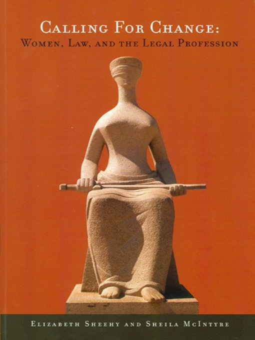 Calling for Change (eBook): Women, Law, and the Legal Profession
