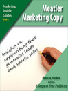 Meatier Marketing Copy (MP3): Insights on Copywriting That Generates Leads and Sparks Sales