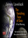 The Vanishing Face of Gaia (MP3): A Final Warning