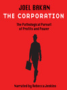 The Corporation (MP3): The Pathological Pursuit of Profit and Power