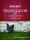 Trauma Farm (MP3): A Rebel History of Rural Life