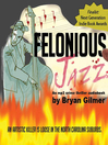 Felonious Jazz (MP3): A Crime Thriller Novel