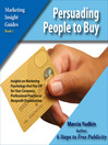 Persuading People to Buy (MP3): Insights on Marketing Psychology That Pay Off for Your Company, Professional Practice or Nonprofit Organization