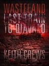Wasteland II (MP3): Last Train to Diavalo
