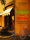 Incontinent on the Continent (MP3): My Mother, Her Walker, and Our Grand Tour of Italy