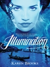 Illumination (eBook): The Curse of the Bond Riders Series, Book 3
