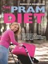 The Pram Diet (eBook)