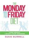 The Monday to Friday Diet (eBook)