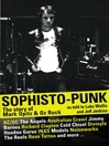 Sophisto-punk (eBook): The Story of Mark Opitz and Oz Rock