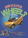 Are You For Wheel? the Most Amazing Cars Ever (eBook): The Most Amazing Cars Ever