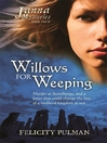 Janna Mysteries 4 (eBook): Willows For Weeping