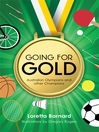 Going For Gold (eBook): Australian Olympians and other Champions
