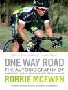 One Way Road (eBook): The Autobiography of Robbie McEwen