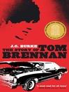 The Story of Tom Brennan (eBook)