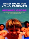 Great Ideas For (Tired) Parents (eBook)