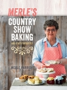 Merle's Country Show Baking (eBook): and Other Favourites