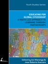Educating for Global Citizenship (eBook): A Youth-led Approach to Learning and Partnership