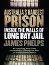 Australia's Hardest Prison (eBook): Inside the Walls of Long Bay Jail