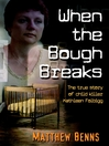 When the Bough Breaks (eBook): The True Story of Child Killer Kathleen Folbigg
