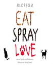 Eat Spray Love (eBook)