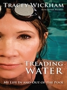 Treading Water (eBook): My Life In And Out Of The Pool
