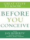 Before You Conceive (eBook): Great Stuff to Know