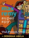 Max Remy Superspy 9 (eBook): The French Code