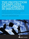 The Protection of Employee Entitlements in Insolvency (eBook): An Australian Perspective