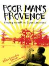 Poor Man's Provence (eBook): Finding Myself in Cajun Louisiana