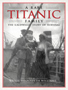 A Rare Titanic Family (eBook): The Caldwells' Story of Survival
