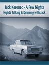 Jack Kerouac (MP3): A Few Nights Talking & Drinking with Jack
