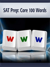 SAT Prep (MP3): Core 100 Words