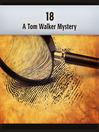 18 (MP3): Tom Walker Series, Book 1