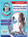 Good Manners (MP3): Making People Feel Better